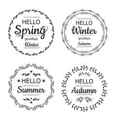 hello spring winter autumn and summer cards vector image vector image