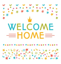 Welcome home text with colorful design elements vector