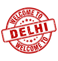 Welcome to delhi red round vintage stamp vector