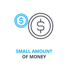 Small amount of money concept outline icon vector