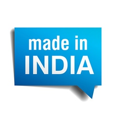 Made in india blue 3d realistic speech bubble vector