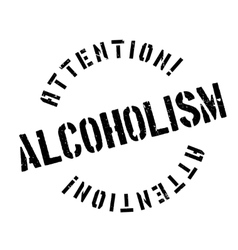 Alcoholism rubber stamp vector