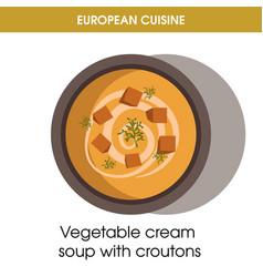 european cuisine vegetable soup traditional dish vector image