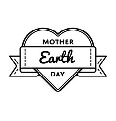 Mother earth day greeting emblem vector