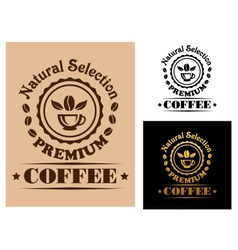 Natural Selection Premium Coffee label vector image vector image