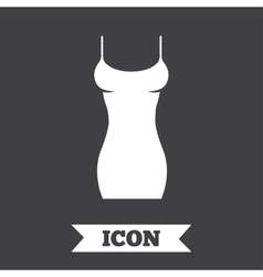 Women dress sign icon intimates and sleeps vector