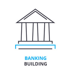 banking building concept outline icon linear vector image vector image
