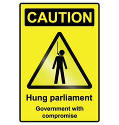 Hung Parliament Hazard Sign vector image