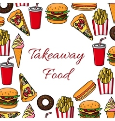 Fast food takeaway poster vector