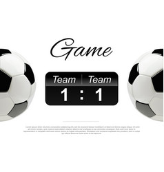 soccer or football ball with scoreboard vector image vector image
