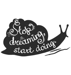 Stop dreaming start doing black-and-white postcard vector