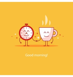 Good morning new day tea time vector