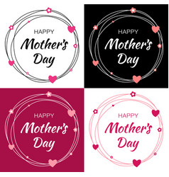Mothers day card lettering set with heart circle vector