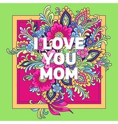 Bouquet ilove youmom vector