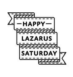 Happy lazarus saturday holiday greeting emblem vector