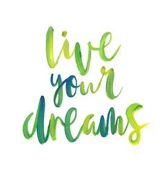 Motivation poster live your dreams vector
