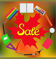 sale back to school design set of school supplies vector image vector image