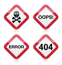Danger oops error 404 red warning sign vector image