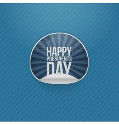 Happy presidents day realistic sticker vector