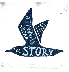every summer has a story - hand drawn lettering vector image