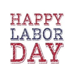 Happy labor day poster template vector