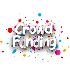 Crowd funding paper background vector