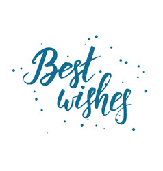 Best wishes lettering vector
