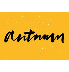 Autumn calligraphy hand lettering brush ink vector