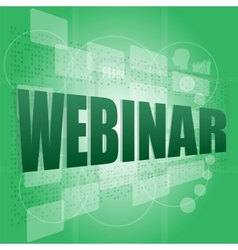 Words webinar on digital screen information vector