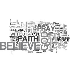 Without faith it is impossible to please god text vector