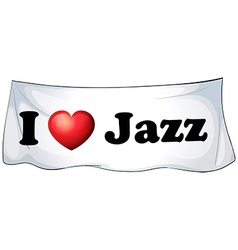 I love jazz vector