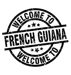 Welcome to french guiana black stamp vector