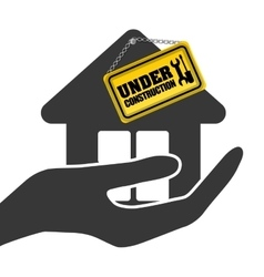 Under construction hand hold house sign vector