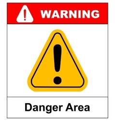 Exclamation danger area sign vector
