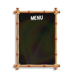 menu board with bamboo frame isolated on white vector image