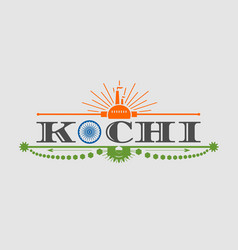 kochi city name with flag colors styled letter o vector image