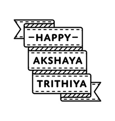 Happy Akshaya Trithiya greeting emblem vector image