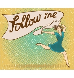 Woman holds banner with follow me sign pop art vector
