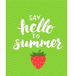 Say hello to summer - card with hand drawn brush vector