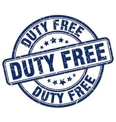 Duty free blue grunge round vintage rubber stamp vector
