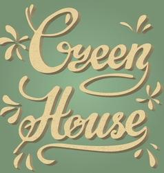 Green house lettering vector