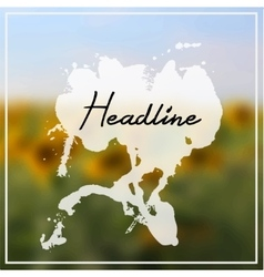 Headline with splash on sunflowers background vector