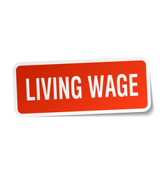 Living wage square sticker on white vector