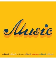 Flat design music inscription vector