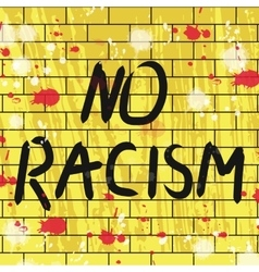 Withno racism background vector