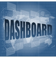 Dashboard word on digital binary touch screen vector