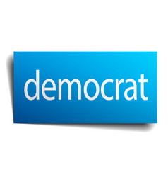 Democrat blue square isolated paper sign on white vector