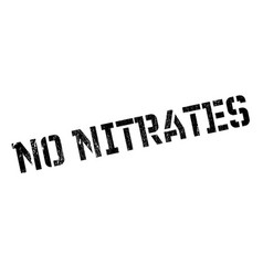 No nitrates rubber stamp vector