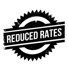Reduced rates rubber stamp vector