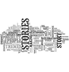 Be a storyteller not just a speaker text word vector